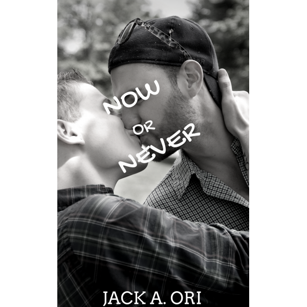 Now or Never Cover - Jack A Ori