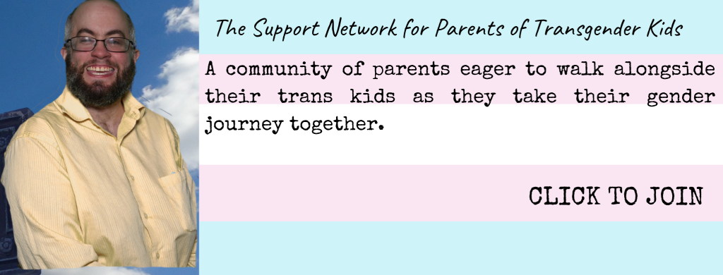 is my child trans or confused? join the support network now